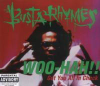 Busta Rhymes - 1996 - Woo Hah!! Got You All In Check