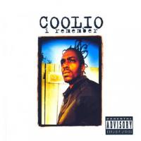 Coolio - 1994 - I Remember