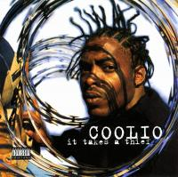 Coolio - 1994 - It Takes A Thief