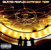 Dilated Peoples - 2001 - Expansion Team