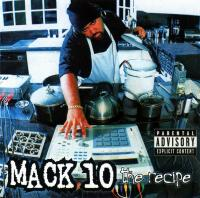 Mack 10 - 1998 - The Recipe