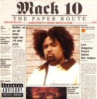 Mack 10 -  - The Paper Route