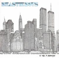 Beastie Boys - 2004 - To The 5 Boroughs