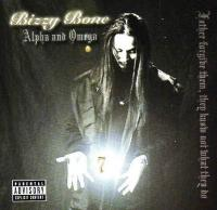 Bizzy Bone - 2004 - Alpha And Omega