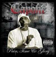 Capone - 2005 - Pain, Time & Glory