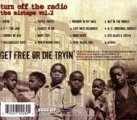 Turn Off The Radio Mixtape Vol. 2 (Get Free Or Die Tryin')