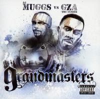 DJ Muggs & GZA - 2005 - Grandmasters (Front Cover)
