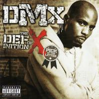 DMX - 2007 - The Definition Of X: Pick Of The Litter