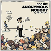 Альбом De La Soul - «And The Anonymous Nobody»