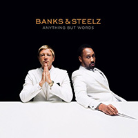 Альбом Banks & Steelz - «Anything But Words»
