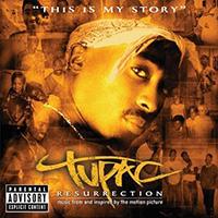 Альбом саундтреков к фильму Tupac «Resurrection»