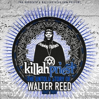 Killah Priest - «The Untold Story Of Walter Reed (Pt. 2)»