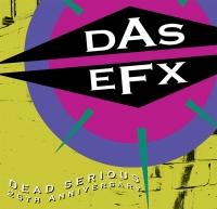 Юбилейное переиздание альбома Das EFX «Dead Serious»