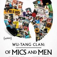 Новый документальный фильм «Wu-Tang Clan: Of Mics And Men»
