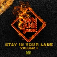 Лейбл Own Lane Music выпустил сборник «Stay In Your Lane Vol. 1»