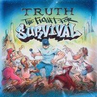 Truth выпустил новый альбом «The Fight For Survival»