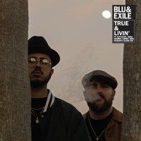 Blu & Exile анонсировали релиз EP «True & Livin»