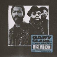 The Roots ассистируют Гари Кларку на ремиксе «This Land»
