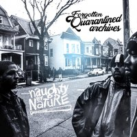 Naughty By Nature выпустили EP «Forgotten Quarantined Archives»